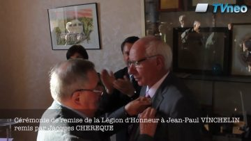 2014 – Légion d'Honneur à Jean-Paul Vinchelin remise par Jacques Chérèque