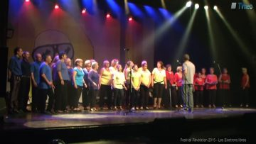 2015 – Chorale des Electrons libres à Révélation (On sera là)