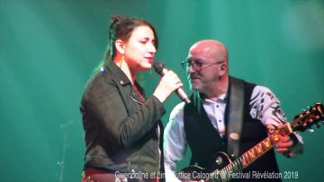 2019 – Gwendoline et son papa Lino Buttice Calogero sur la scène du festival Révélation