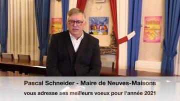 2021 – Voeux du Maire de Neuves-Maisons Pascal Schneider